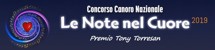 concorso canoro nazionale le note nel cuore 2019 premio Tony Torresan