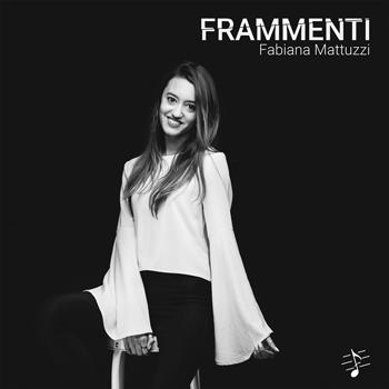 Fabiana Mattuzzi Frammenti singolo